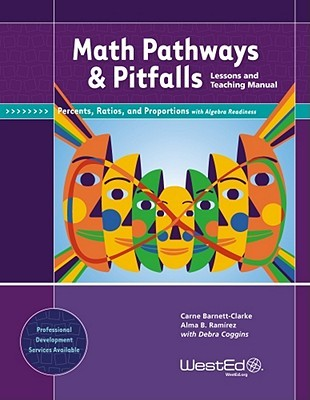 math-pathways-pitfalls-percents-ratios-and-proportions-with-algebra-readiness-lessons-and-teaching-manual-grade-6-grade-7-and-grade-8