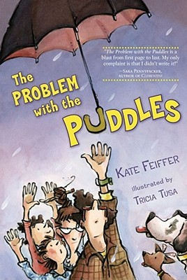 The Problem with the Puddles by Kate Feiffer
