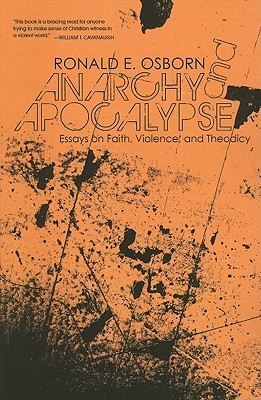 anarchy and apocalypse essays on faith violence and theodicy by  8946152