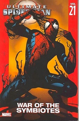 Ultimate Spider Man Volume 21 War Of The Symbiotes By Brian