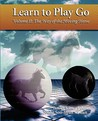 The Way of the Moving Horse (Learn to Play Go, #2)