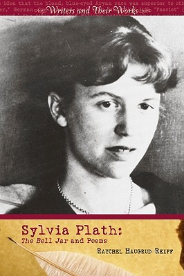 Sylvia Plath: The Bell Jar and Poems