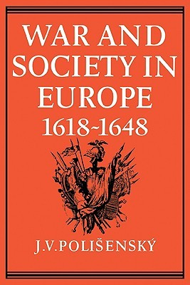 War and Society in Europe, 1618-1648