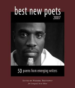Best New Poets 2007 by Natasha Trethewey
