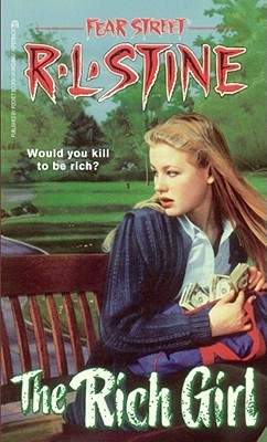 The Rich Girl by R.L. Stine