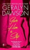 Give Him the Slip (Callahan Brothers, #1)