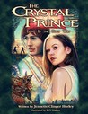 The Crystal Prince: Love Is the Only Way
