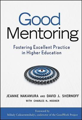 Good Mentoring by Jeanne Nakamura
