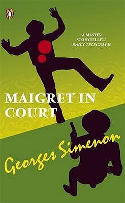 Maigret in Court by Georges Simenon