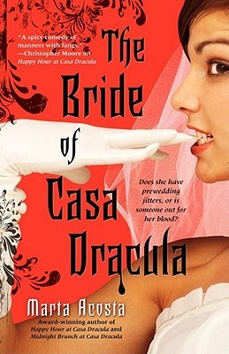 The Bride of Casa Dracula                  (Casa Dracula #3)