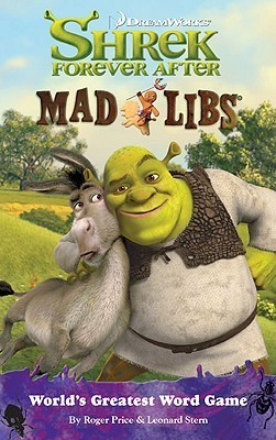 Shrek Forever After Mad Libs