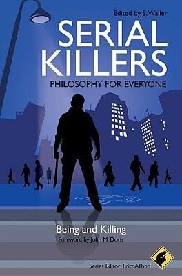 Serial Killers by S. Waller