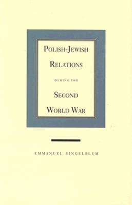 Polish jewish relations during the second world war by emmanuel 1430947 fandeluxe Gallery