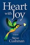 Heart with Joy by Steve Cushman