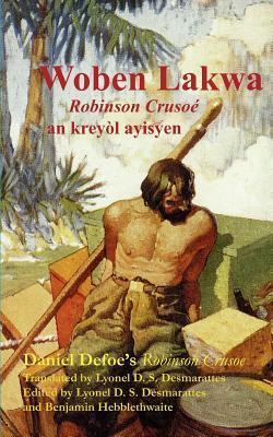 Woben Lakwa: Robinson Crusoe in Haitian Creole