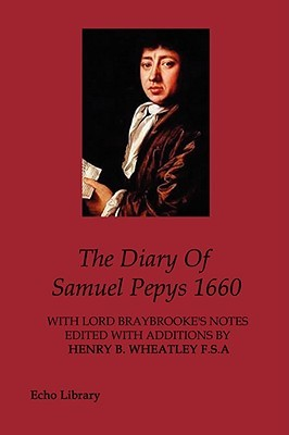 The Diary of Samuel Pepys, Vol 1: 1660