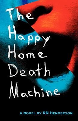 The Happy Home Death Machine
