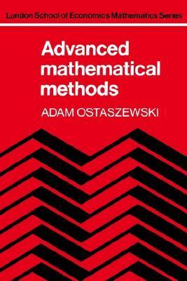 Advanced Mathematical Methods by Adam Ostaszewski