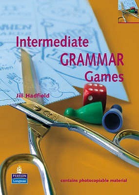 Intermediate Grammar Games by Jill Hadfield