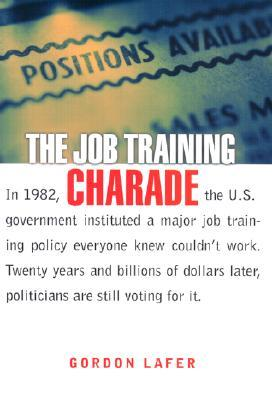 The Job Training Charade: Literature/Philosophy/Psychoanalysis