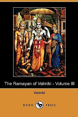 The Ramayan Of Valmiki - Volume III