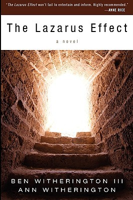 The Lazarus Effect by Ben Witherington III