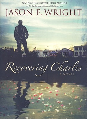 Recovering Charles by Jason F. Wright