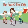 The Little Brown-Haired Girl and the Secret-Tree Club