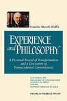 Franklin Merrell-Wolffs: A Personal Record of Transformation and a Discussion of Transcendental Consciousness: Containing His