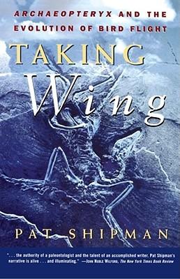 Taking Wing by Pat Shipman