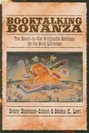 Booktalking Bonanza: Ten Ready-To-Use Multimedia Sessions for the Busy Librarian
