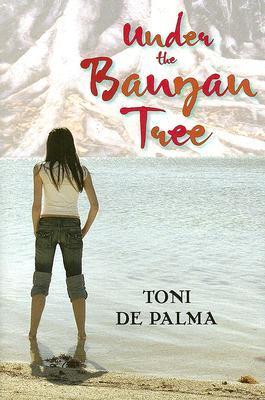 Under the Banyan Tree by Toni De Palma