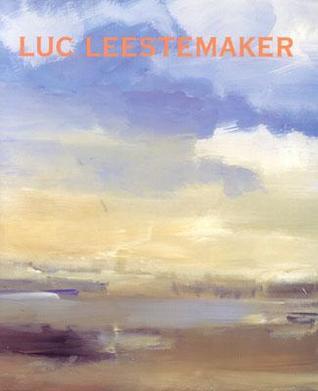 Luc Leestemaker: Landscape Paintings
