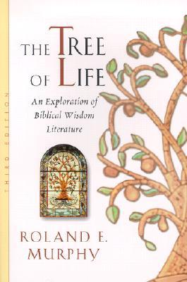 The Tree of Life by Roland Edmund Murphy
