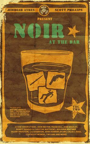 Noir at the Bar Volume 2