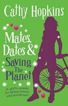 Mates, Dates, and Saving the Planet  (Mates, Dates)
