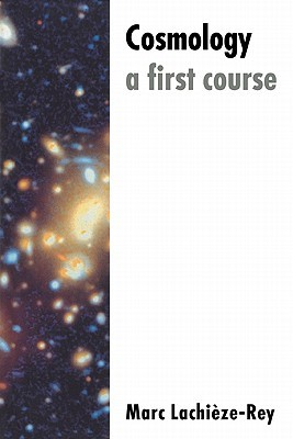 Cosmology: A First Course