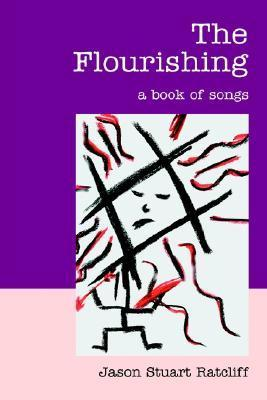 The Flourishing: A Book of Songs