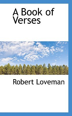 A Book of Verses by Robert Loveman