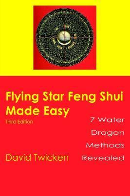 Flying Star Feng Shui Made Easy