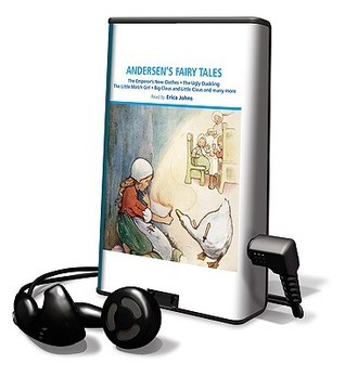 Andersen's Fairy Tales: The Emperor's New Clothes/The Ugly Duckling/The Little Match Girl/Big Claus and Little Claus and Many More