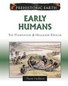 Early Humans: The Pleistocene & Holocene Epochs