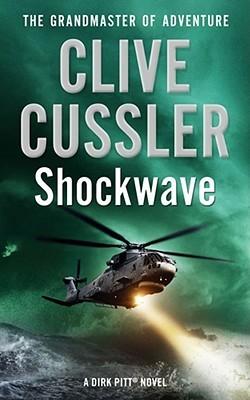 Shock Wave (Dirk Pitt, #13)