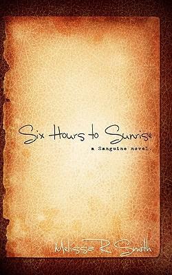 Six Hours to Sunrise