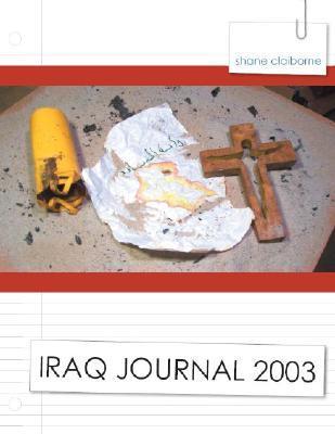 Iraq Journal 2003 by Shane Claiborne
