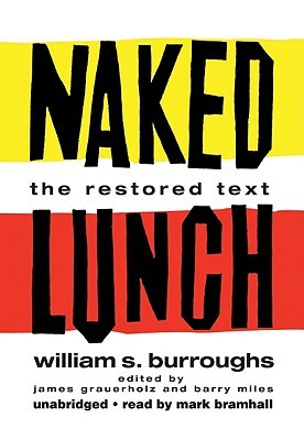 Naked Lunch by William S. Burroughs