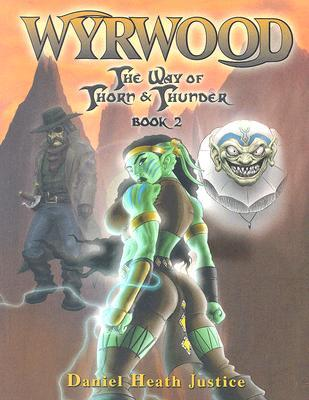 Wyrwood (The Way of Thorn and Thunder, #2)