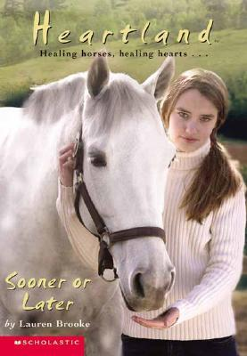 Sooner or Later (Heartland, #12)