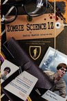 Zombie Science 1z by Doctor Austin