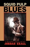Squid Pulp Blues